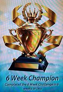 6 Week Champion trophy